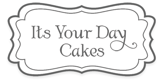 It's Your Day Cakes